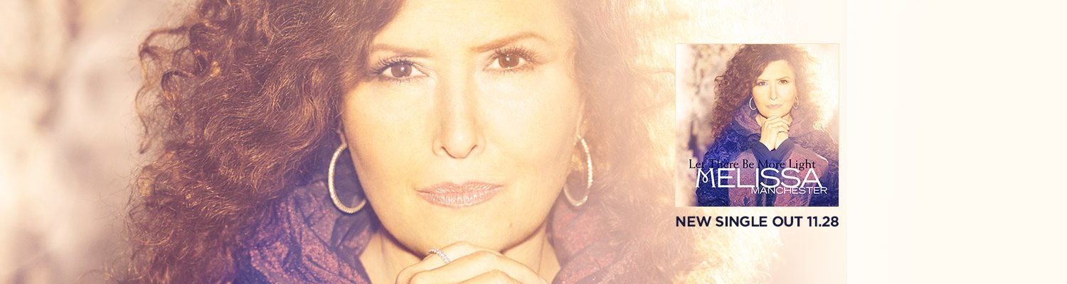 Let There Be More Light - Happy Hanukkah - New single from Melissa Manchester