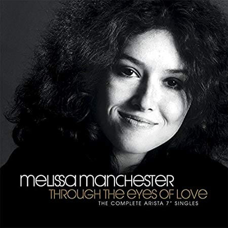 MELISSA MANCHESTER - THROUGH THE EYES OF LOVE